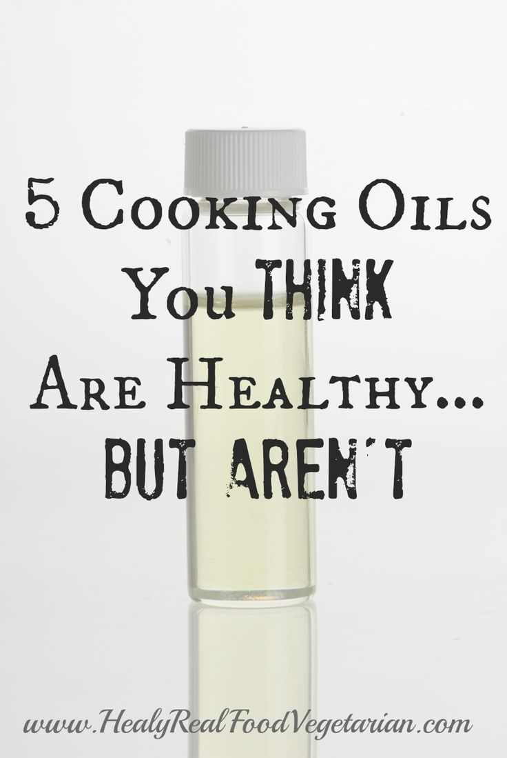 5 Cooking Oils You Think Are Healthy…But Aren't @ Healy Real Food Vegetarian. Click here: http://www.healyrealfoodvegetarian.com/5-cooking-oils-think-healthybut-arent/ #healthy #cookingoils #healthyfats