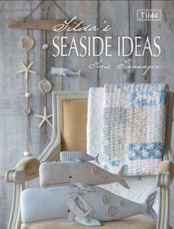 Tilda's Seaside Ideas by Tone Finnanger - NEW