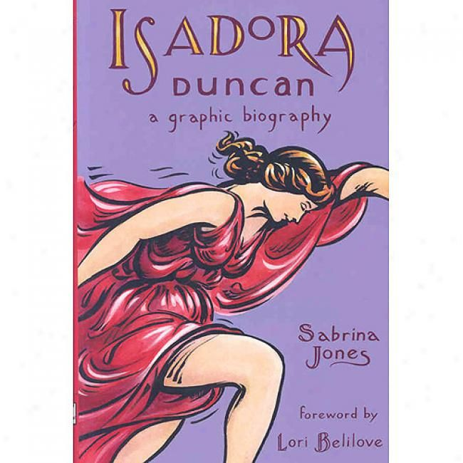 a biography of isadora duncan a famous dancer Isadora duncan was born on may 26, 1877  constantly and organized dancing  lessons for her children early in their  one of the most famous photographs of.