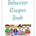 """This behavior coupon book was designed for those teachers who do not want to keep up with a treasure box or multiple """"coupons.""""  This is designed t..."""