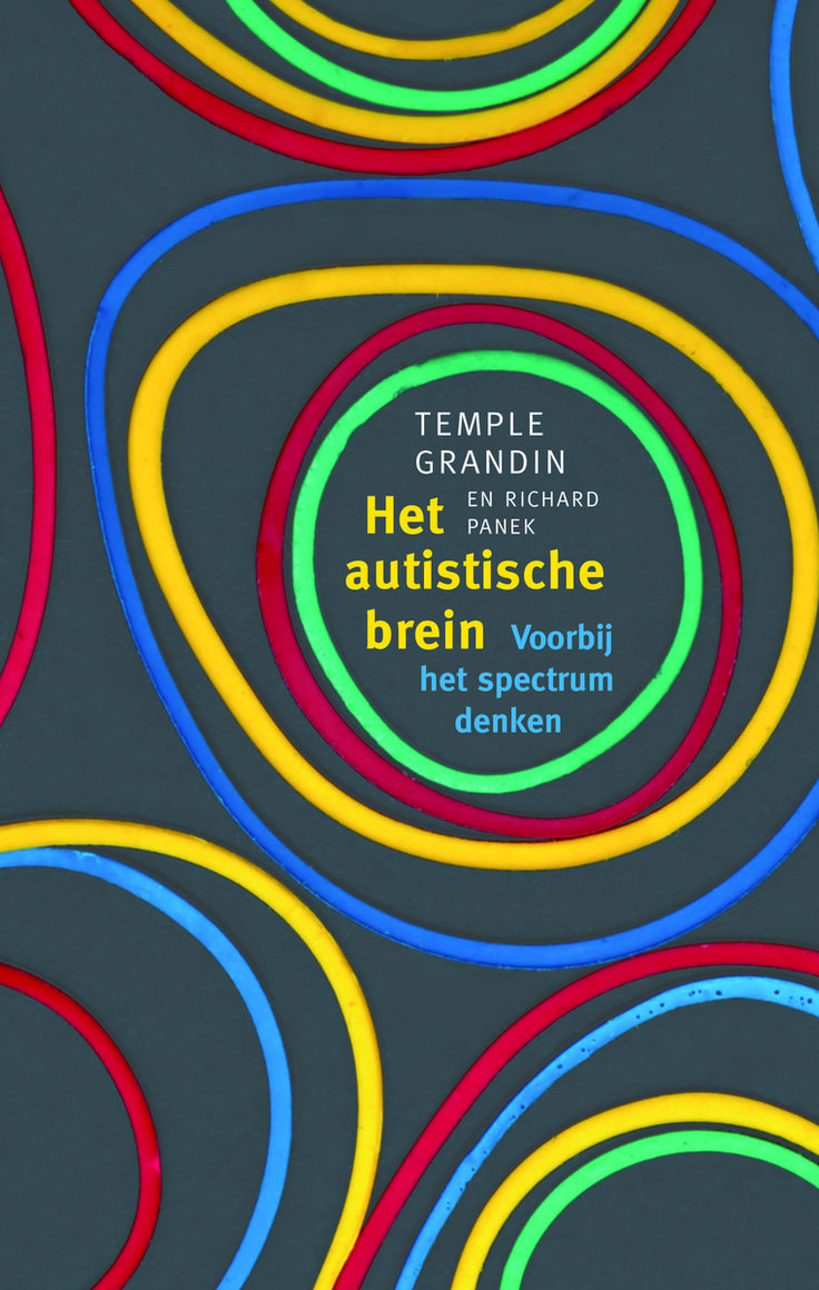 Leesverslag The Autistic Brain: thinking across the spectrum / Temple Grandin and Richard Panek (Houghton Mifflin Harcourt, 2013)