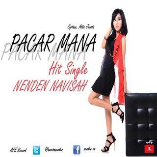 Full lirik lengkap lagu Nenden Navisah - Pacar Mana