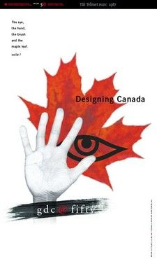 """Tiit Telmet, FGDC - GDC@50 Poster #2  """"GDC@50: The words are on the poster, only missing aspect is the pixilated maple leaf (computer) which I hope is self evident. The eye, the hand, the brush... the maple leaf, and voila! (must not forget the French)."""""""