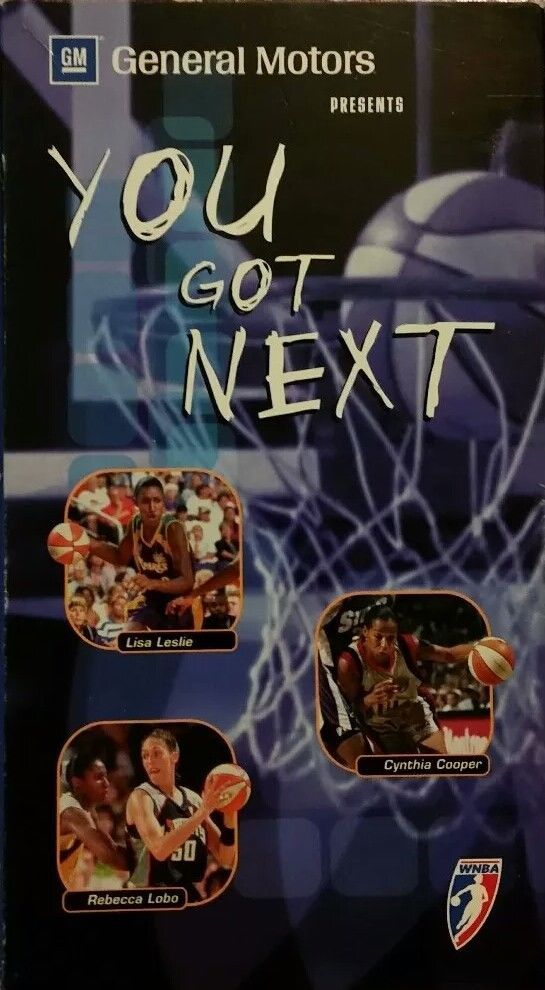 General Motors Presents You Got Next*VHS*WNBA Basketball Sports and Inspiration