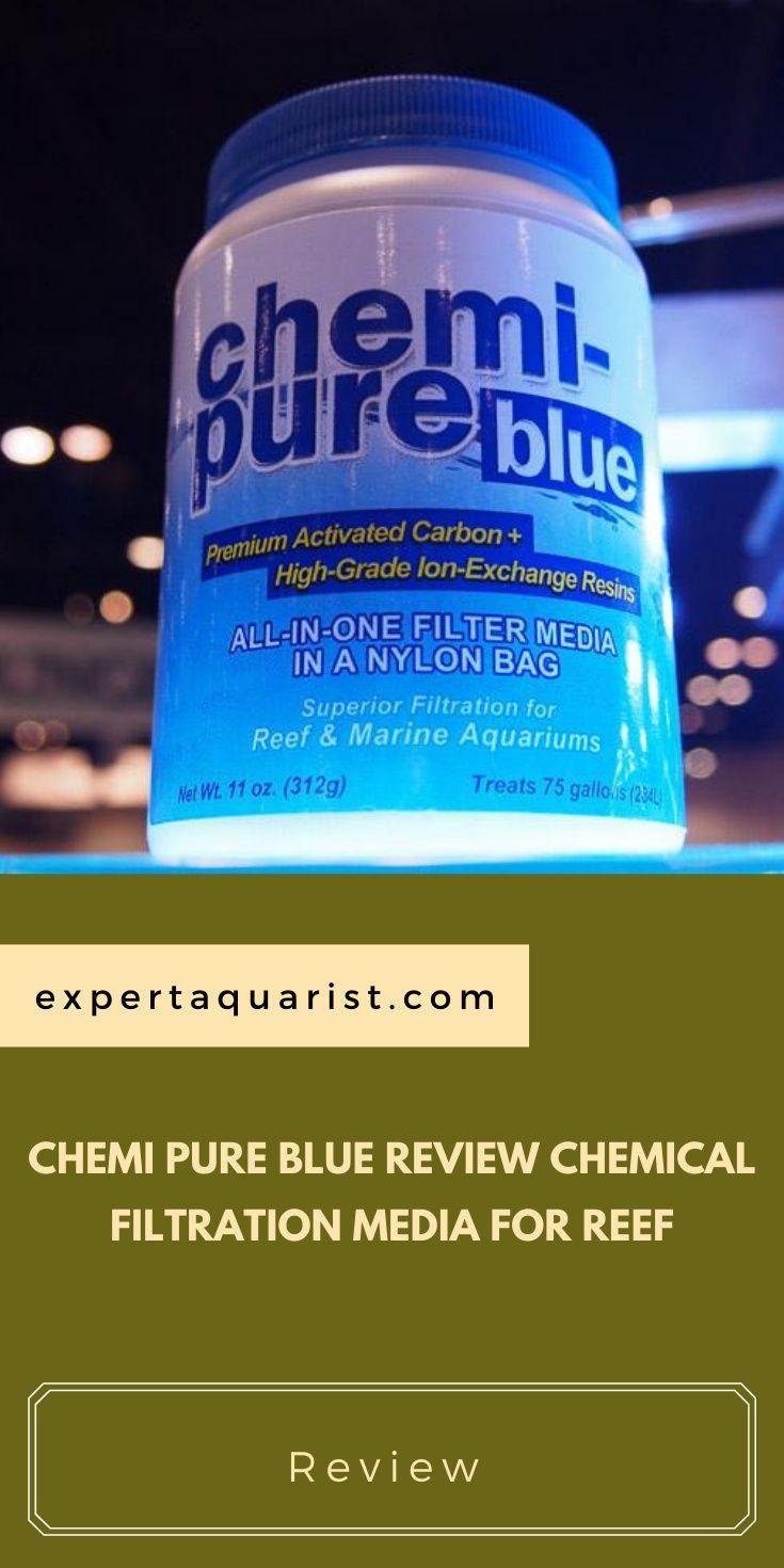 Chemi Pure Blue Review Chemical Filtration Media For Reef In 2020 Marine Aquarium Marine Fish Tanks Saltwater Aquarium
