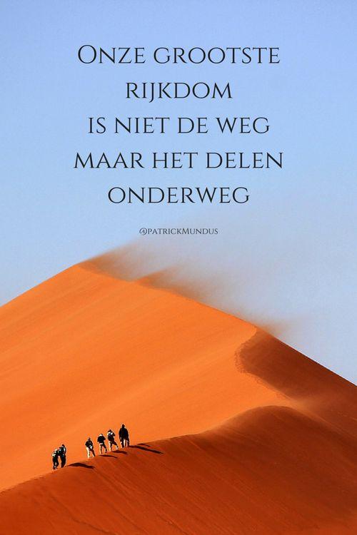Onze grootste rijkdom is niet de weg, maar het #delen onderweg...