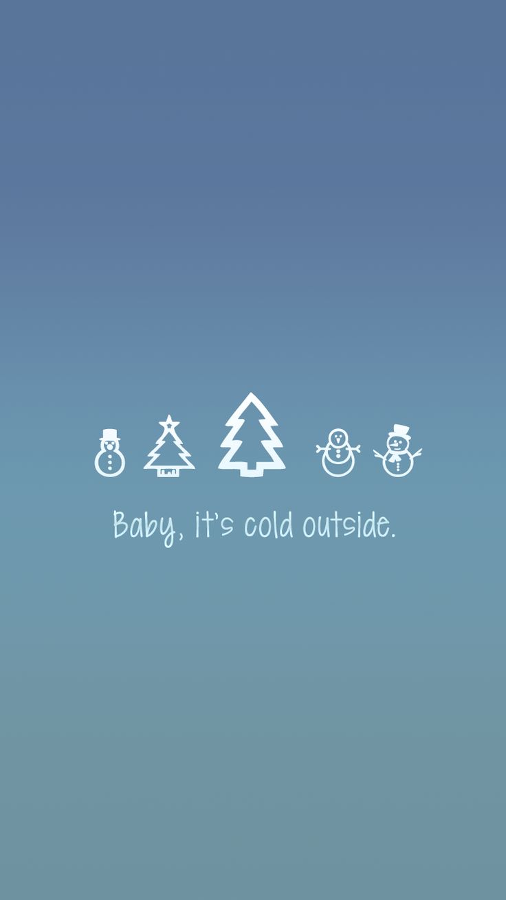 Baby, it's cold outside | free iPhone lock screen wallpaper