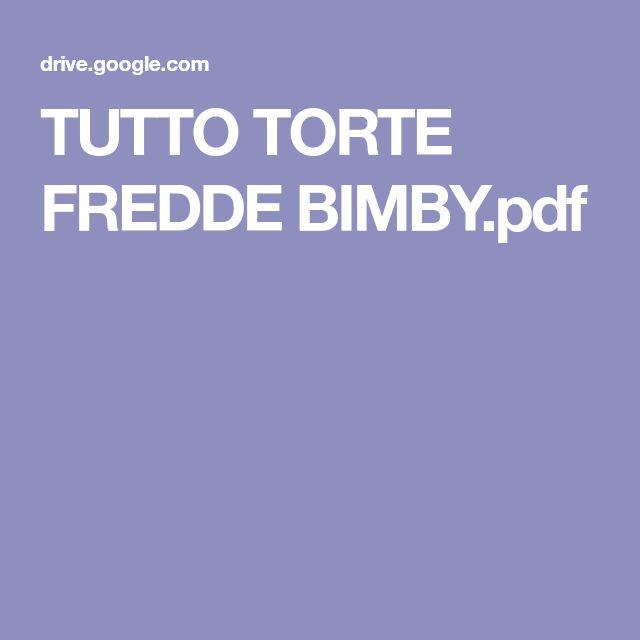 TUTTO TORTE FREDDE BIMBY.pdf