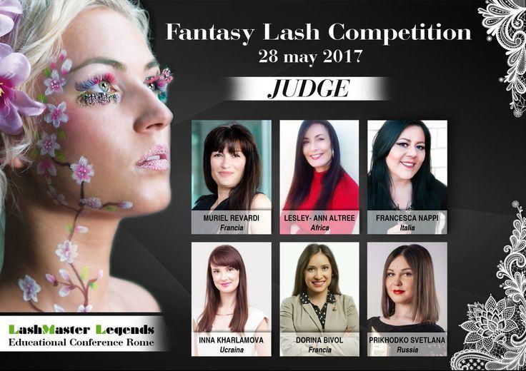 FANTSY LASH COMPETITION 2017 Judges in the FANTASY LASH COMPETITION ROME 2017... Francesca Nappi Lesley-ann Altree Muriel Revardy Inna Kharlamova Dorina Bivol Svetlana Prikhodko