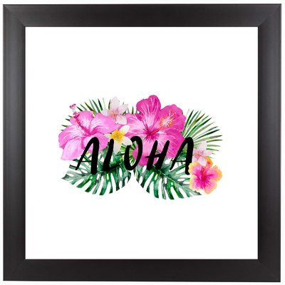 """East Urban Home 'Hibiscus Aloha Floral Tropical' Framed Graphic Art Print Size: 13.5"""" H x 13.5"""" W x 1"""" D"""