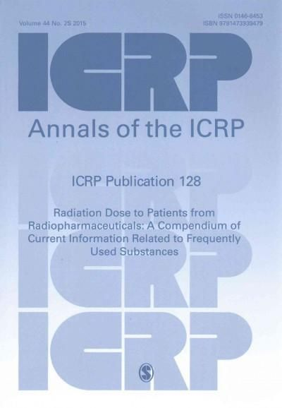 Radiation Dose to Patients from Radiopharmaceuticals: A Compendium of Current Information Related to Frequently U...