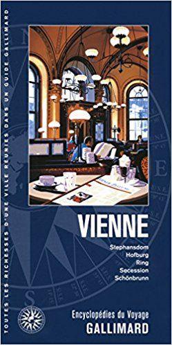 Vienne: Stephansdom, Hofburg, Ring, Secession, Schönbrunn - Collectifs