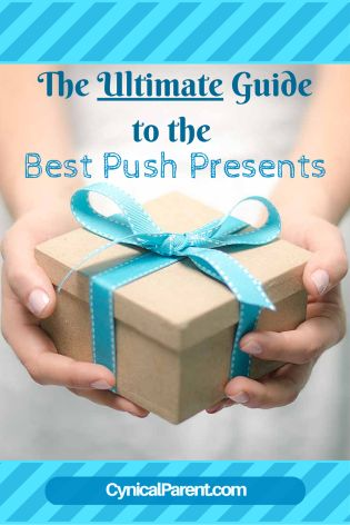 """Where did the idea of the """"push present"""" even come from? And why is it semi-controversial?  Relax, I'll explain all of this."""