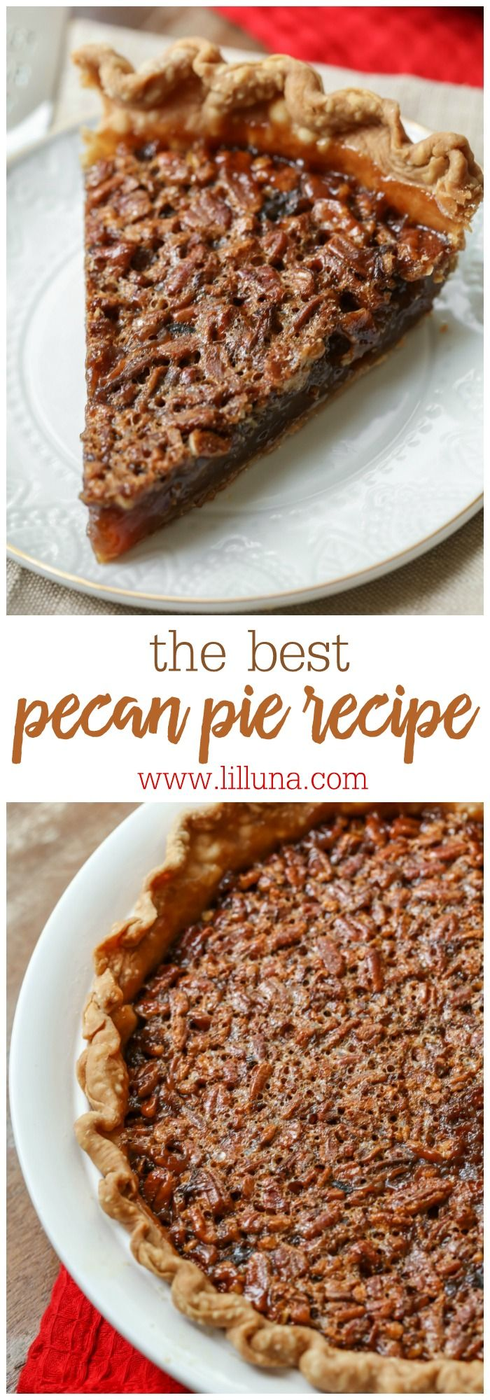 pecan-pie-collageThe recipe for THE BEST Pecan Pie! Not only is this pie a MUST at Thanksgiving dinner - it's a perfect pie year round!