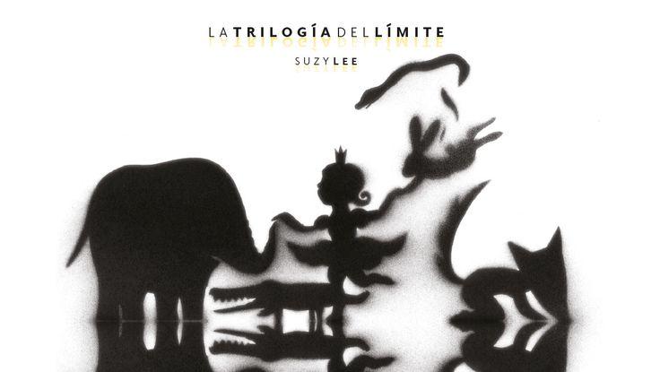 LA TRILOGÍA DEL LIMITE ISBN: 978-84-15208-44-0  /  Autora e Ilustradora: Suzy Lee
