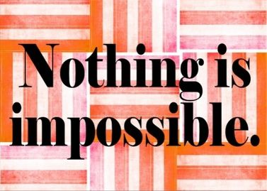 """This is a real card (not an e-card) shared from Sendcere. Nothing is impossible - the word itself says """"I'm possible"""" - Audrey Hepburn quote Add your own message #inspiration #quote #Impossible #nothingisimpossible"""