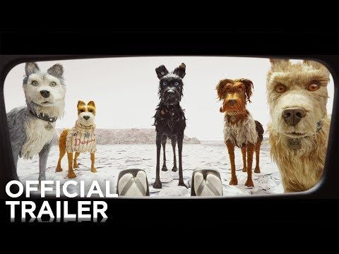 (2) ISLE OF DOGS | Official Trailer | FOX Searchlight - YouTube
