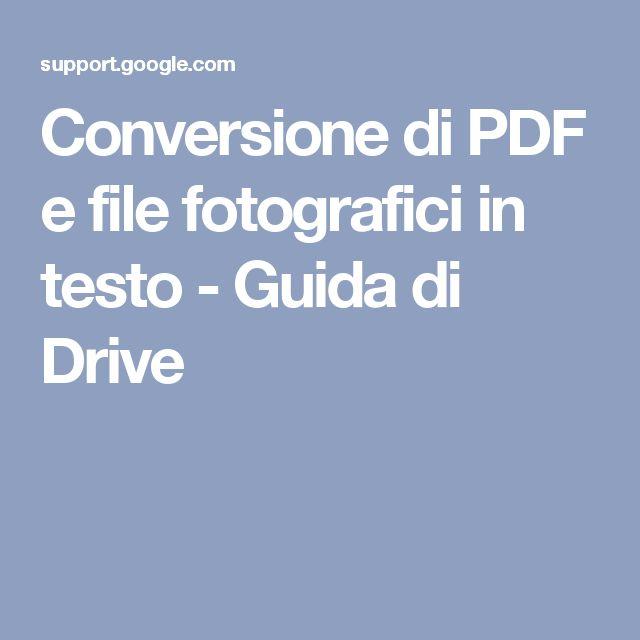 Conversione di PDF e file fotografici in testo - Guida di Drive