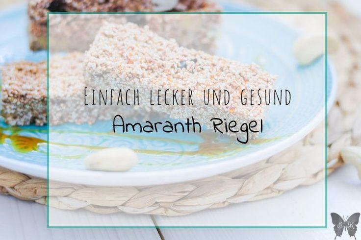 Einfach lecker und gesund – Amaranth Riegel