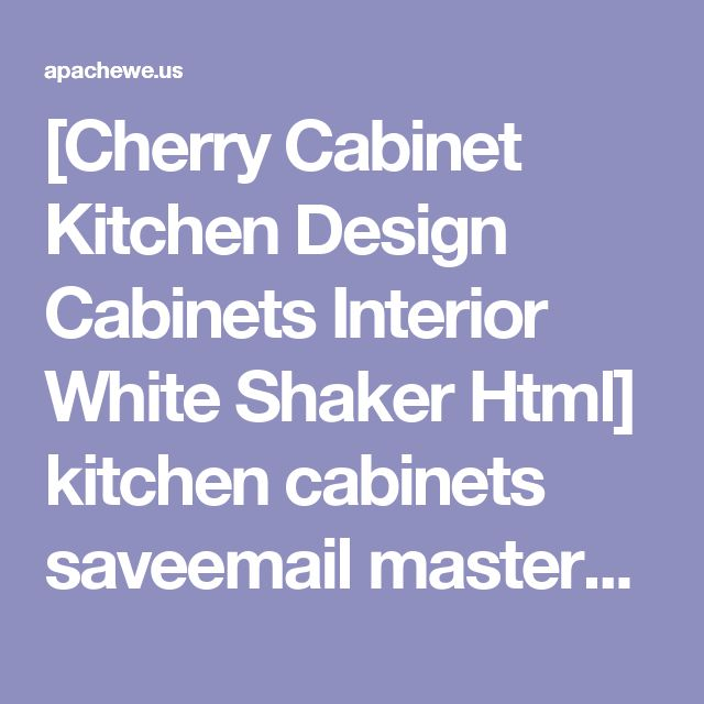 [Cherry Cabinet Kitchen Design Cabinets Interior White Shaker Html] kitchen cabinets saveemail masterbrand rustic cherry shaker cabinet grant china wooden shaker kitchen cabinet grant cherry china wooden cabinets home design and decor cherry kitchen cabinets home design and decor shaker style storyblog shaker style kitchen cabinets design storyblog html interior white cherry home html interior white shaker cherry kitchen cabinets home design quot cabinet