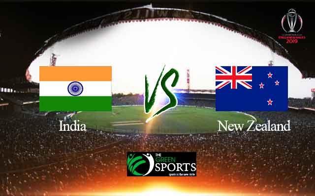 Watch Live Score Update India Vs New Zealand World Cup 2019 Match Timings Scoreboard Ball By Ball Commentary Updates World Cup New Zealand World Cup Match