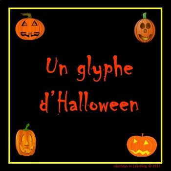 "What is a ""glyph"" A glyph is a stylized symbol that displays information without words. Students will have a fun time creating their personalized pumpkins. Great as an art or math lesson! The French instructions may be read aloud by the teacher or read and completed independently by the students."