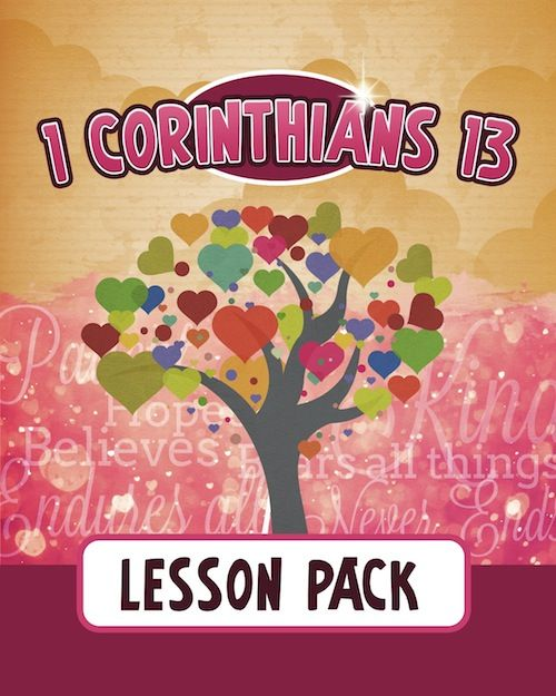 lesson pack covering the scriptures found in 1 corinthians geared towards kids years old - Valentine Sunday School Lesson
