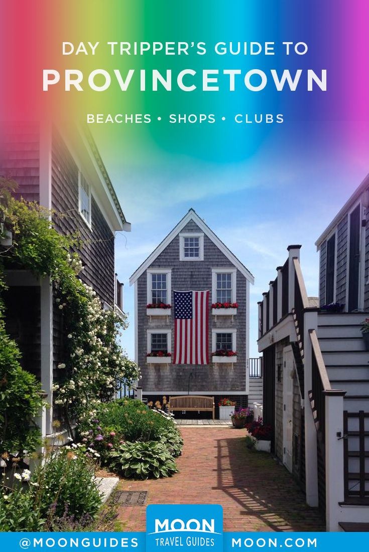 The Day Tripper's Guide to Provincetown, MA | Itineraries for Travel  Planning | Pinterest | Travel, New england travel and Massachusetts