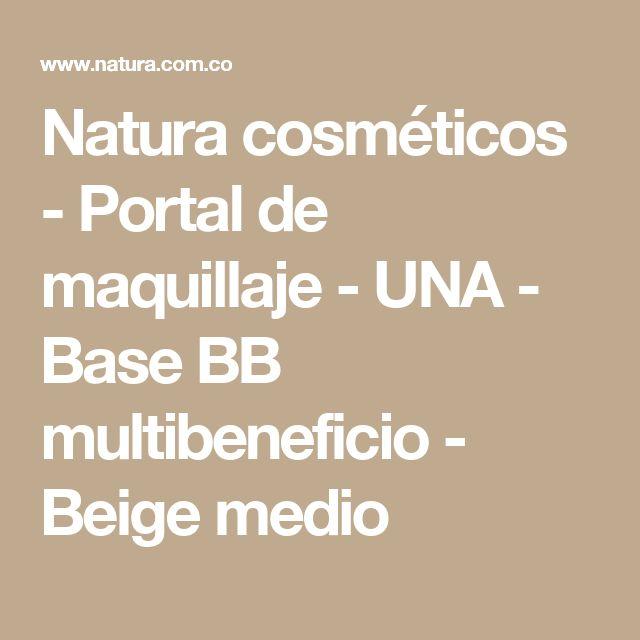 Natura cosméticos - Portal de maquillaje - UNA - Base BB multibeneficio - Beige medio