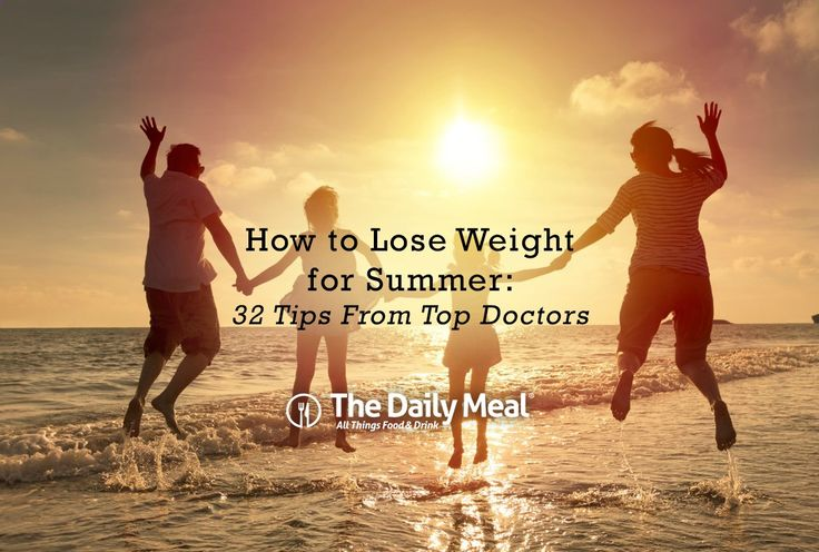 How to Lose Weight for Summer: 32 Tips From Top Doctors