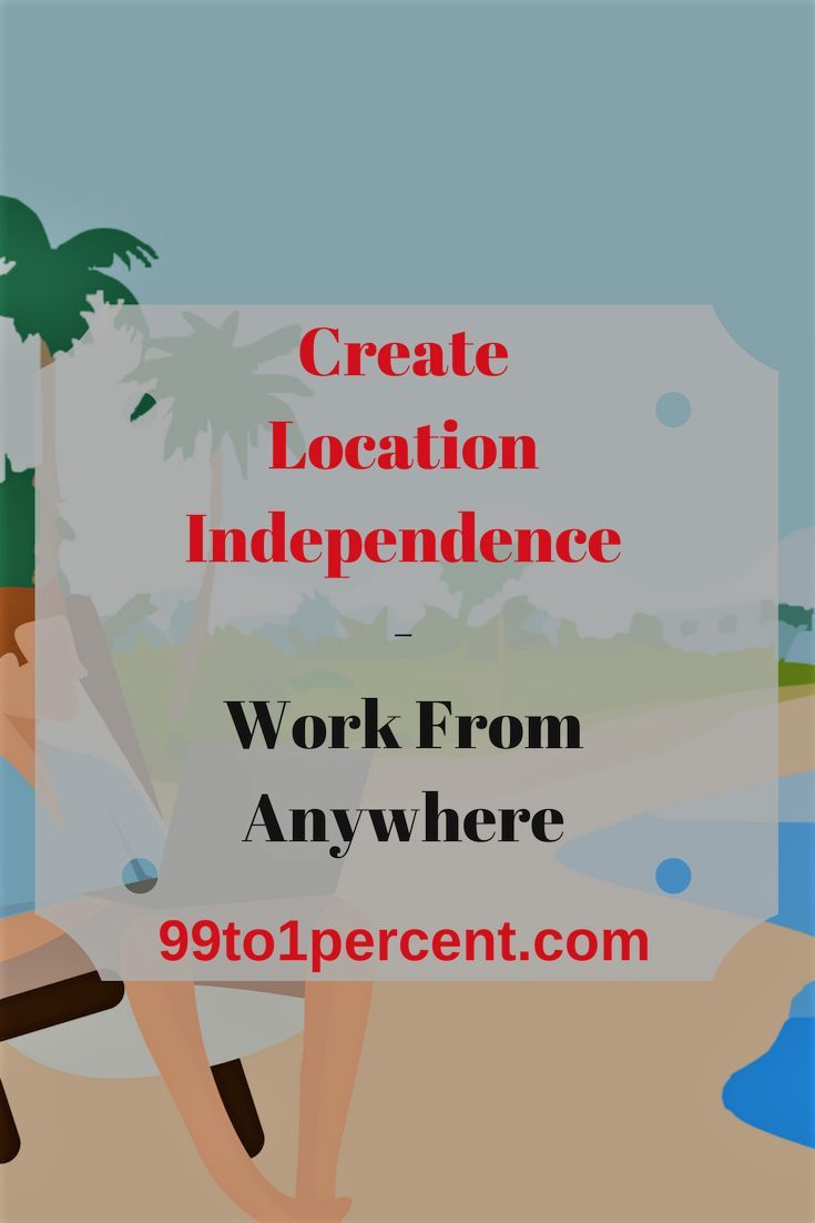 Location Independence - Work From Anywhere #LocationIndependence #travel #job #career #resume #FAMILY #RELATIONSHIPS #Money #FINANCIALINDEPENDENCE #FRUGALITY #MONEYSMARTS #PERSONALFINANCE #Millionaire #MillionDollarChallenge #MillionDollarClub #blog #blogging #DEBTFREE #Debt #Frugality #MakingMoney #Mortgage #networth #Personal #Finance #prosperity #ragstoriches #Saving #spendingmindfully #startedfromthebottom #Studentloans #Successstories #success #rich #riches #money #retirement #early…