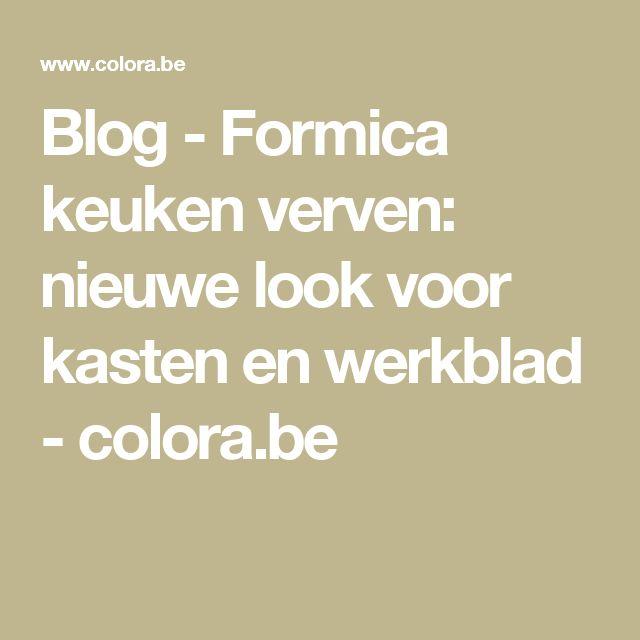 Blog - Formica keuken verven: nieuwe look voor kasten en werkblad  - colora.be