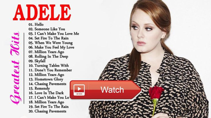 The Best Of ADELE ADELE Playlist 17  The Best Of ADELE ADELE Playlist 17 The Best of ADELE Best of ADELE ADELE Playlist ADELE Playlist 17 adele best son