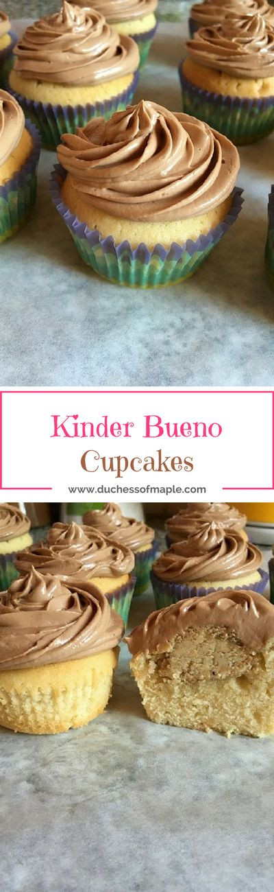 Kinder Bueno Cupcakes - Vanilla cupcakes with a white chocolate hazelnut filling and a milk chocolate frosting