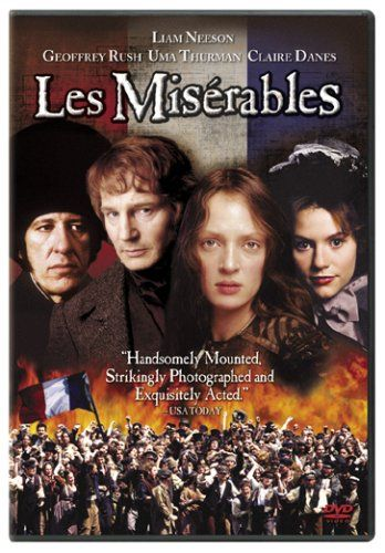 Les Miserables with Liam Neeson, Geoffrey Rush, Claire Danes, and Uma Thurman
