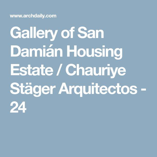Gallery of San Damián Housing Estate / Chauriye Stäger Arquitectos - 24