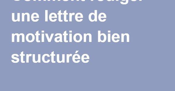 Comment rédiger une lettre de motivation bien structurée ? | FOS et français de spécialité | Pinterest | Job cv, Bullet and Journal