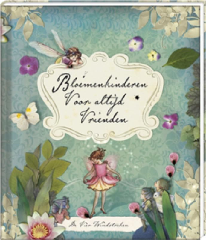 Cicely Mary Barker - Bloemenkinderen voor altijd vrienden. Met kartonnen pagina's met tiara, armband, ketting en elfenvleugels
