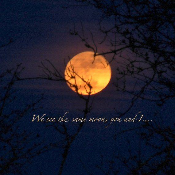 Supermoon Photo We See The Same Moon Full Moon Moon Quote Full Moon Quotes Moon Quotes Moon