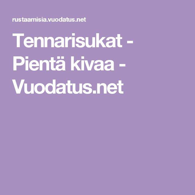 Tennarisukat - Pientä kivaa - Vuodatus.net