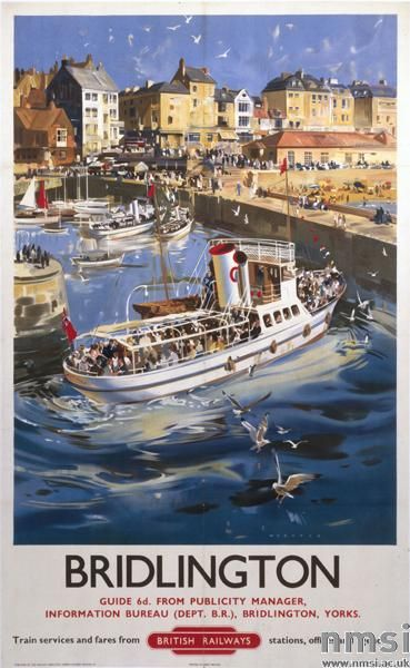 Poster, British Railways (North Eastern Region), 'Bridlington' by Frank Wootton, 1953. Depicts a pleasure steamer full of holidaymakers entering the harbour, with the town and seafront in the background. Printed by Jordison & Company, London & Middlesbrough.