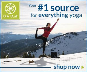 Gaiam Your #1 Source For Everything Yoga! Click Here!
