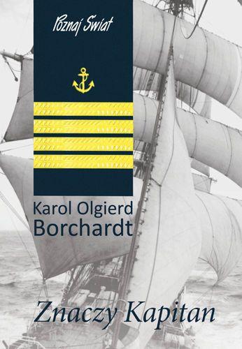Karol Olgierd Borchard / Znaczy kapitan