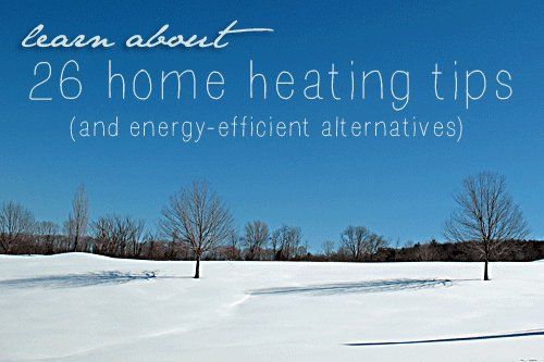 Conservation: Home heating tips