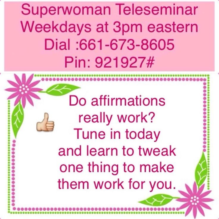 Affirmations can turn your whole life around, or can they? For some people Affirmations help us get what we want, other people just don't get it. How do they work? Why do they work? How can I get them to work for me?   Tune in to today's Super Women Connection Daily Teleseminar at learn to make just one tweak to your Affirmations that could change everything.