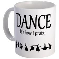 Cute Praise dance Mug