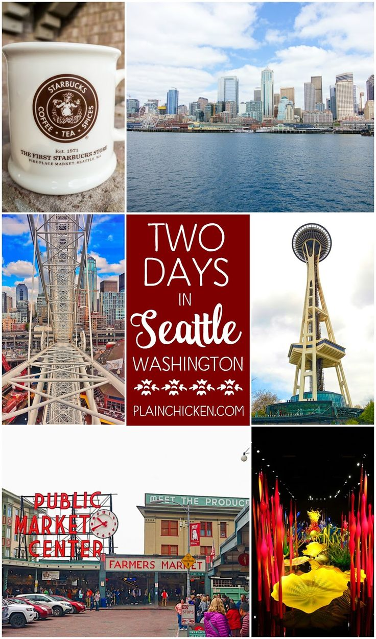 2 Days in Seattle what to