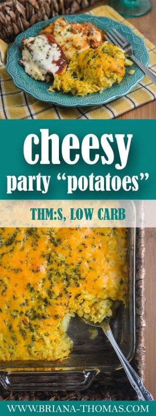 "These Cheesy Party ""Potatoes"" are the closest low-carb potato recipe I've been able to come up with to date, and I think it would make a great addition to your Thanksgiving table!  THM:S - low carb - gluten free - egg free - nut free - low glycemic - Trim Healthy Mama friendly"