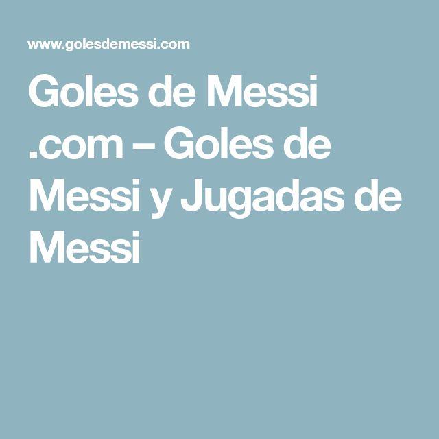 Goles de Messi .com – Goles de Messi y Jugadas de Messi