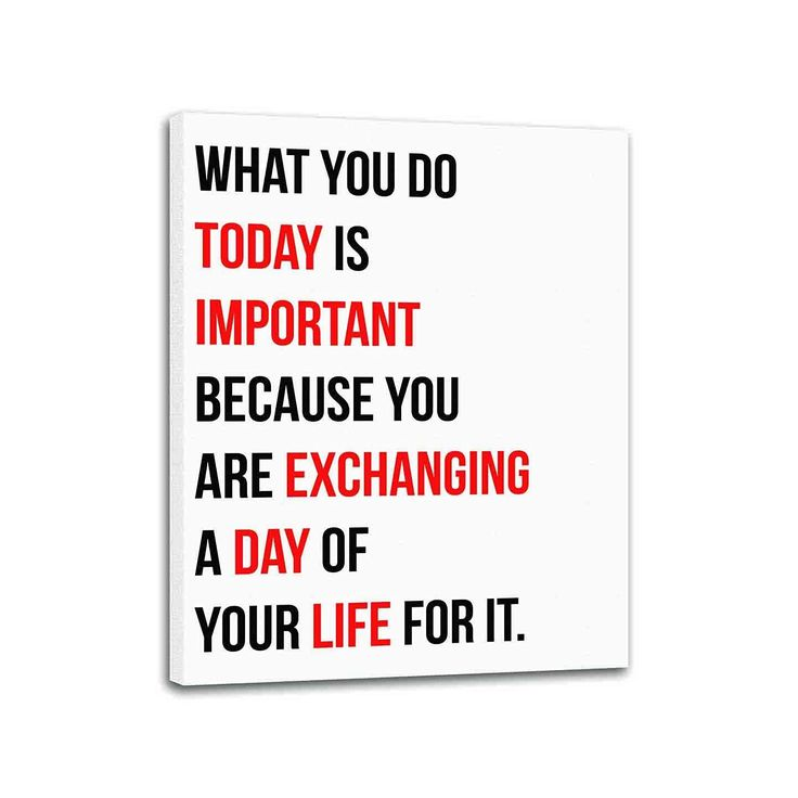 """""""What you do today is important because you are exchanging a day of your life for it"""" - Canvas Size: 28x22 Inches - Canvas: Aqueous water based 100% Polyester Canvas (Creates a semi gloss print that g  #entrepreneurquotes  Entrepreneur Quotes"""